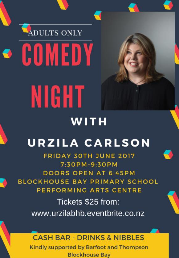 Blockhouse Bay Primary School - Adults Only  - Comedy Night with Urzila Carlson